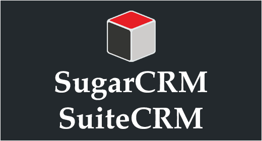 SuiteCRM & SugarCRM