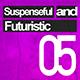 Suspenseful and Futuristic 05