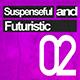 Suspenseful and Futuristic 02