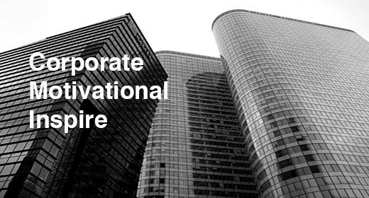 Corporate Motivational Inspire