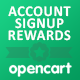 Account Signup Rewards Module for OpenCart (vQmod)
