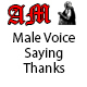 Male Voice Saying Thanks