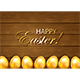 Wooden Background and Golden Easter Eggs