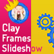 Clay Frames Slideshow