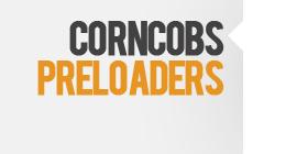 Corncobs Preloaders