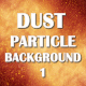 Dust Particles Background Color 1
