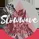Slowwave