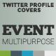 Twitter Profile Cover - Event Multipurpose