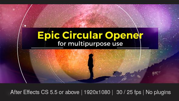 Epic Circular Opener
