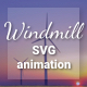 Windmill Animation Pack