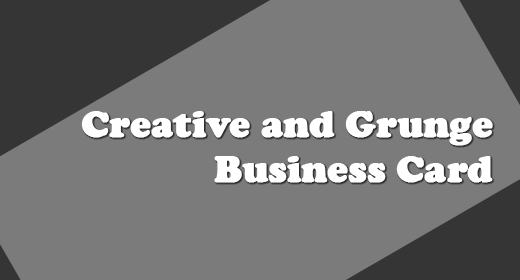 Creative and Grunge Business Card