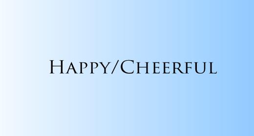 Happy-Cheerful
