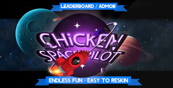 Chicken Space Pilot - Admob + Leaderboard - CodeCanyon Item for Sale