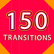 150 Transitions