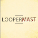 Loopermast
