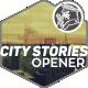 City Stories Opener