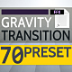 Gravity - Transition Presets