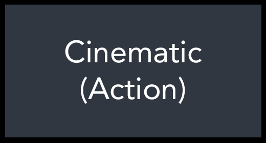 Cinematic (Action)