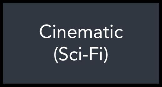 Cinematic (Sci-Fi)