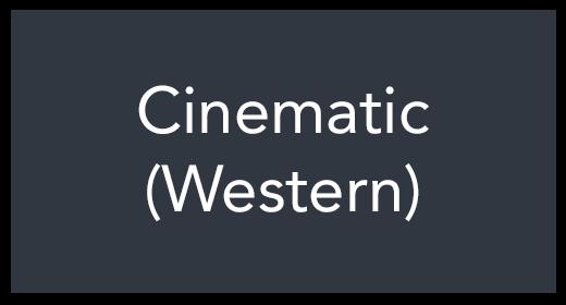 Cinematic (Western)