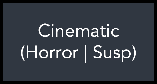 Cinematic (Horror | Susp)