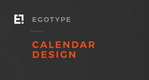 Egotype Calendar Designs