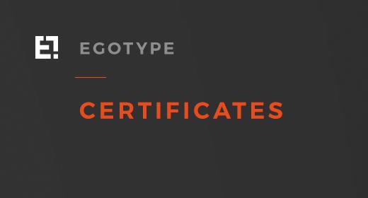 Egotype Certificates