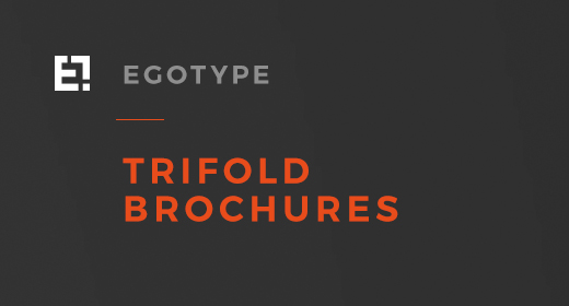 Egotype Trifolds