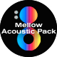Mellow Acoustic Pack
