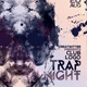 Trap Night Flyer