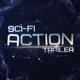 Sci-Fi Action Trailer