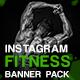 Fitness Banner Pack for Instagram