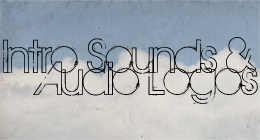 Intro Sounds & Audio Logos