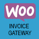 WooCommerce Invoice Payment Gateway