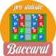 Real Baccarat with excellent statistics feature (Facebook & Admod supported)