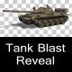 Tank Blast Reveal