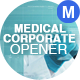 Medical Corporate Opener