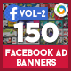 Facebook AD Banners Vol-2 - 150 Banners