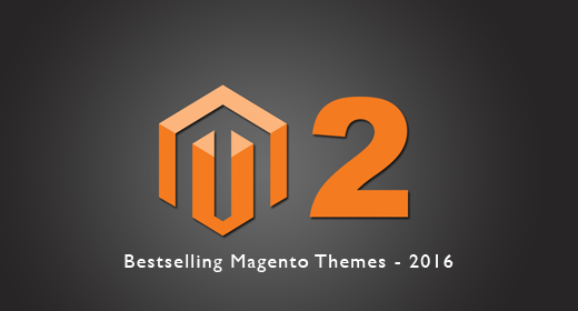Bestselling Magento Themes in 2016
