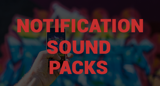 Notifiacation Sound Packs