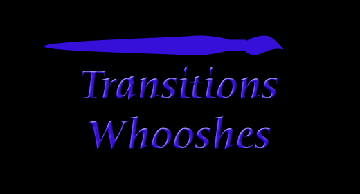 Transitions Whooshes