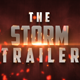 The Storm Trailer