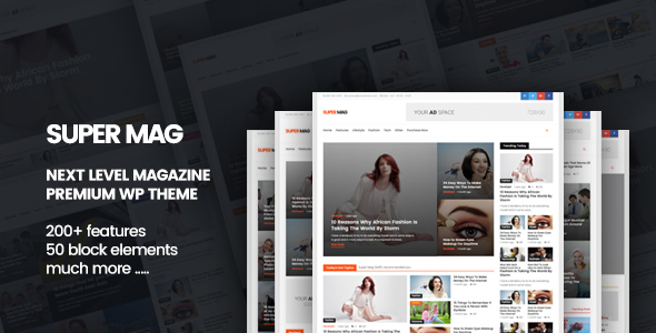 Super Mag - News Magazine and Blog WordPress Theme