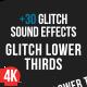 Flat Glitch Lower Thirds + 30 Glitch Sound Effects