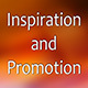 Inspiration and Promotion