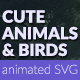 Cute Animals and Birds SVG Animation