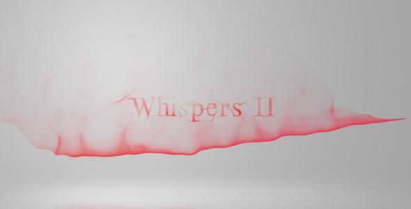 VideoHive Whispers II 1589088