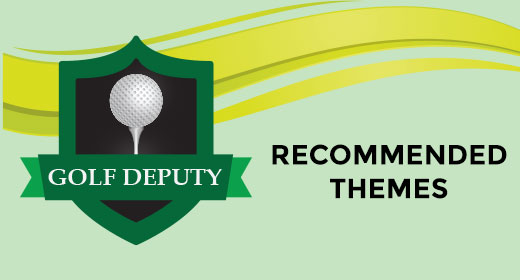 Themes That Are Great With GolfDeputy