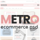 METRO-eCommerce PSD Template
