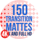 150 Transition Mattes